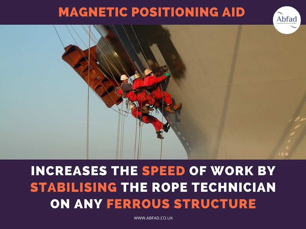 Abfad's Magnetic Positioning Aid stabilises the rope technician on any ferrous surface
