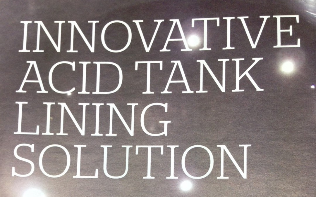 Innovative Acid Tank Lining Solution!